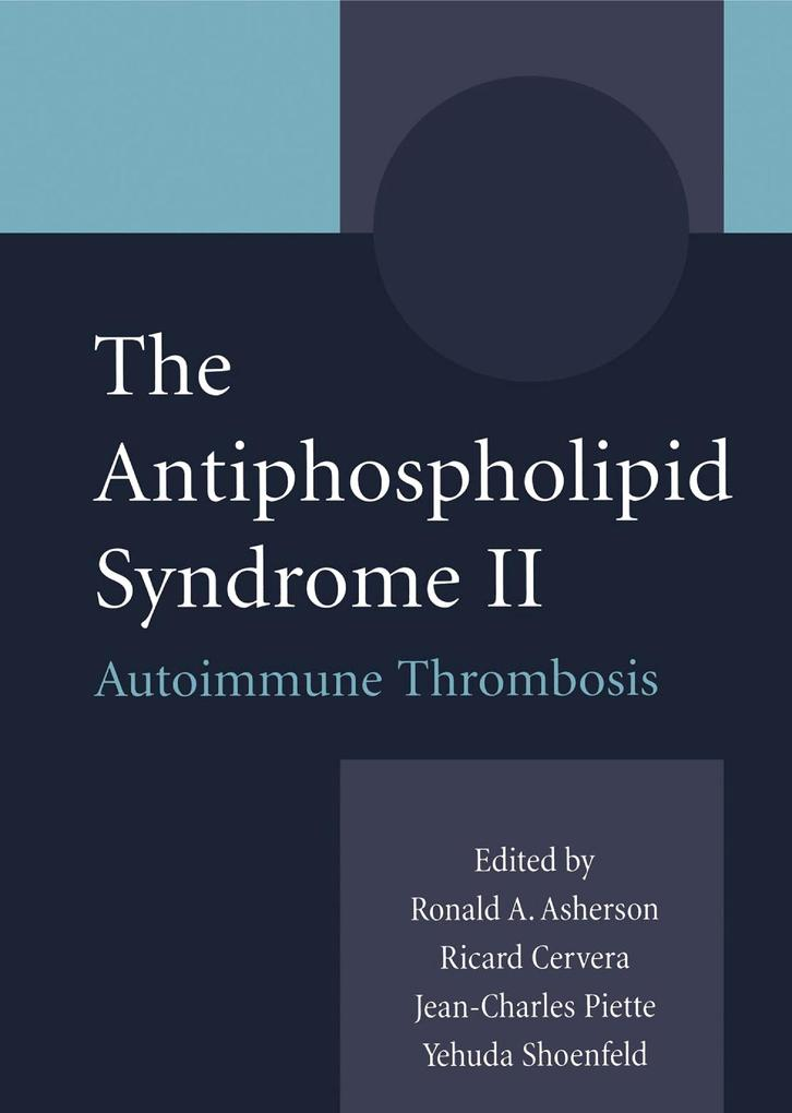 The Antiphospholipid Syndrome II als eBook Down...