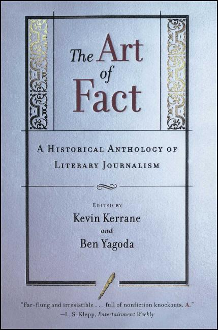 The Art of Fact: A Historical Anthology of Literary Journalism als Taschenbuch