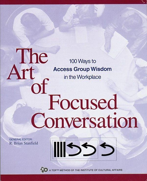The Art of Focused Conversation als Taschenbuch