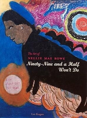 The Art of Nellie Mae Rowe als Buch