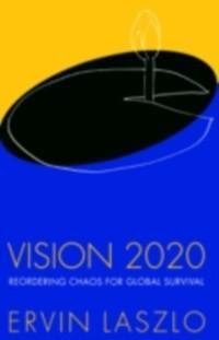 Vision 2020 als eBook Download von LASZLO
