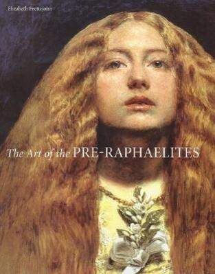 The Art of the Pre-Raphaelites als Buch