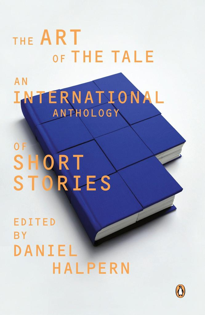 The Art of the Tale: An International Anthology of Short Stories, 1945-1985 als Taschenbuch