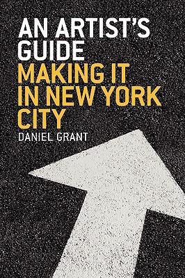 An Artist's Guide: Making It in New York City als Taschenbuch