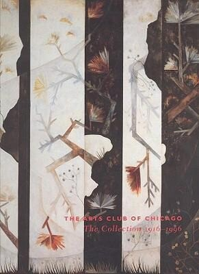 The Arts Club of Chicago: The Collection 1916-1996 als Taschenbuch