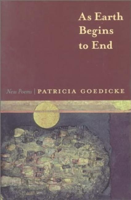 As Earth Begins to End: New Poems als Taschenbuch