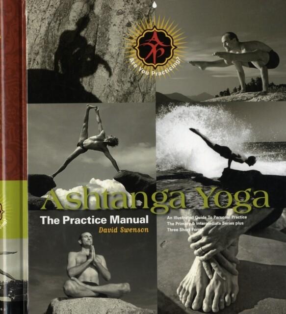 Ashtanga Yoga: The Practice Manual als Buch