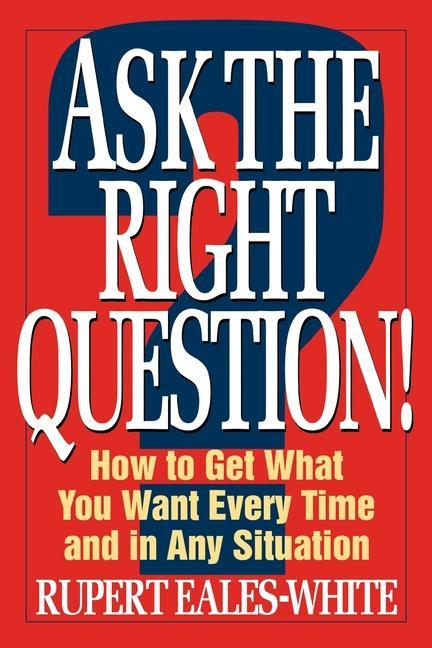 Ask the Right Question als Taschenbuch