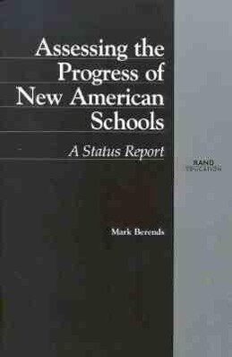 Assessing the Progress of New American Schools: A Status Report als Taschenbuch