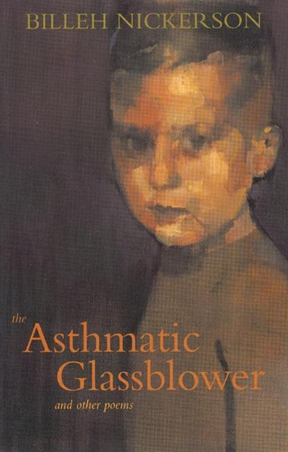 The Asthmatic Glassblower: And Other Poems als Taschenbuch