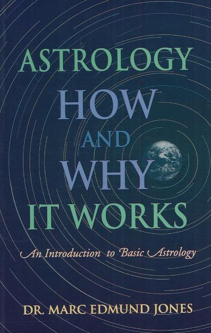 Astrology -- How & Why It Works als Taschenbuch