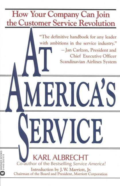 At America's Service: How Your Company Can Join the Customer Service Revolution als Taschenbuch
