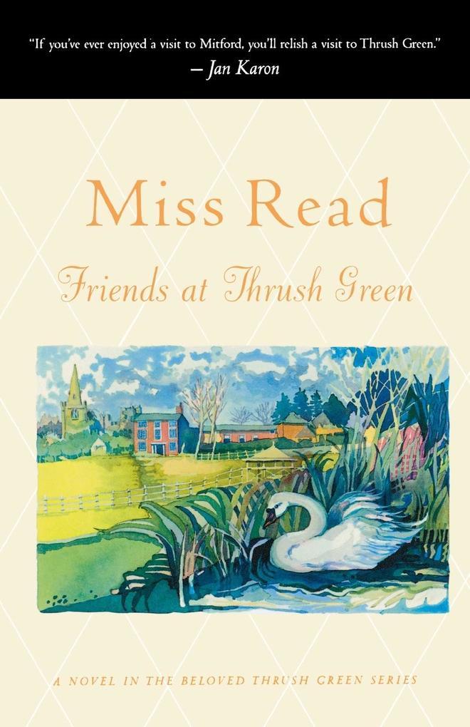 Friends at Thrush Green als Taschenbuch