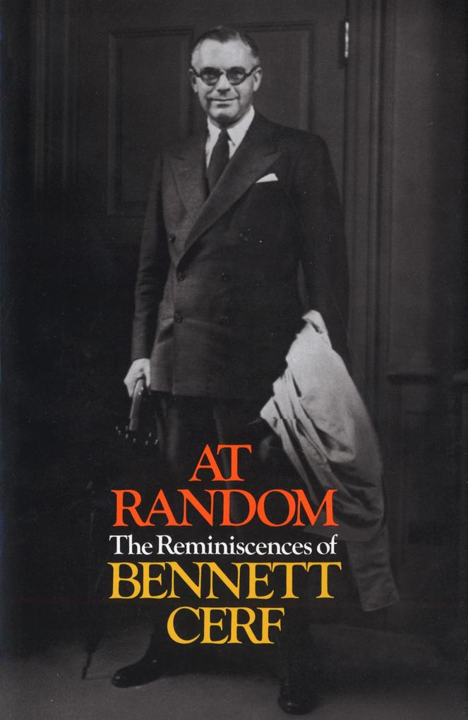 At Random: The Reminiscences of Bennett Cerf als Buch