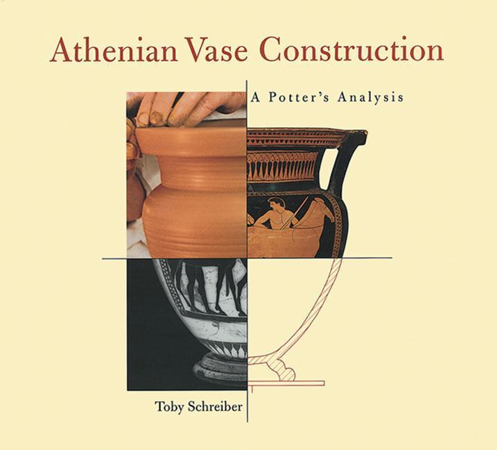 Athenian Vase Construction: A Potter's Analysis als Taschenbuch