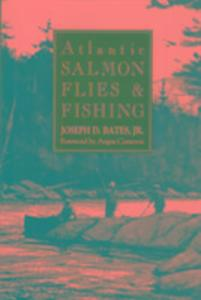 Atlantic Salmon Flies and Fishing als Buch