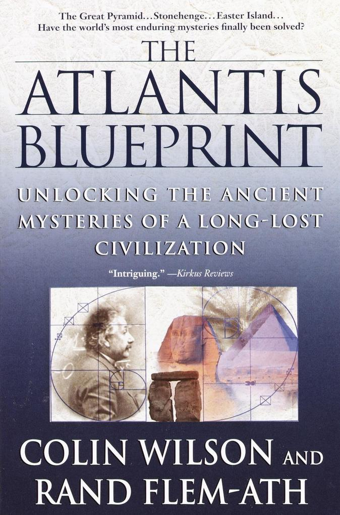 The Atlantis Blueprint: Unlocking the Ancient Mysteries of a Long-Lost Civilization als Taschenbuch