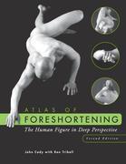 Atlas of Foreshortening: The Human Figure in Deep Perspective