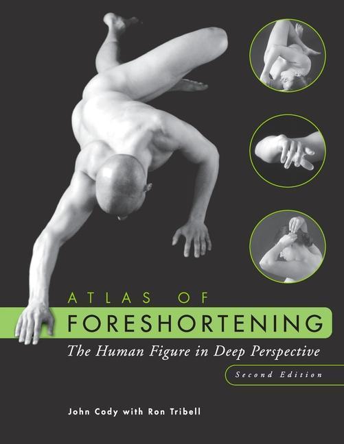 Atlas of Foreshortening: The Human Figure in Deep Perspective als Taschenbuch