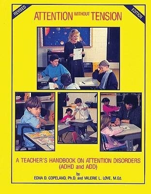 Attention Without Tension: A Teacher's Handbook on Attention Disorders (ADHD and Add) als Taschenbuch