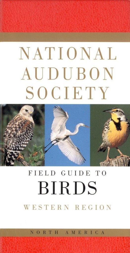 National Audubon Society Field Guide to North American Birds: Western Region als Buch