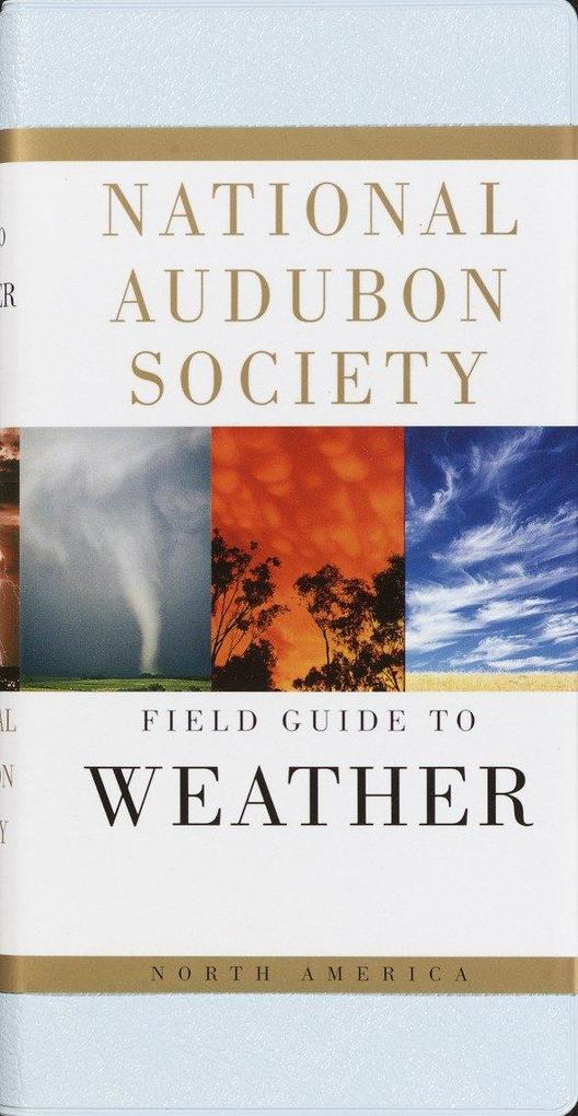 National Audubon Society Field Guide to North American Weather als Taschenbuch