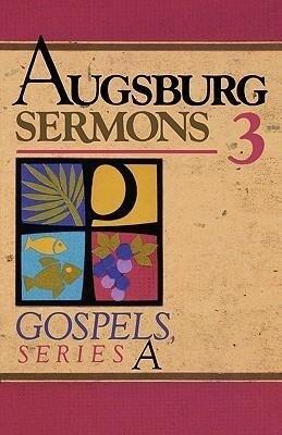 Augsburg Sermons 3a Gospels als Taschenbuch
