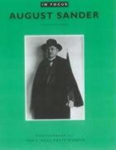 In Focus: August Sander - Photographs from the J.Paul Getty Museum als Taschenbuch