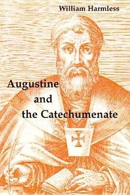 Augustine and the Catechumenate als Taschenbuch