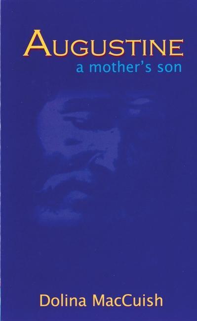 Augustine, a Mother's Son als Taschenbuch
