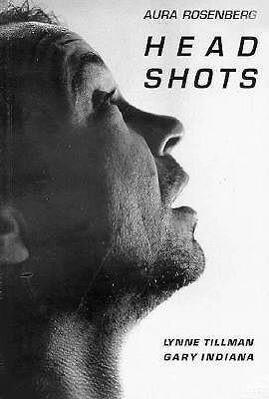 Aura Rosenberg: Head Shots: Photographs by Aura Rosenberg als Taschenbuch