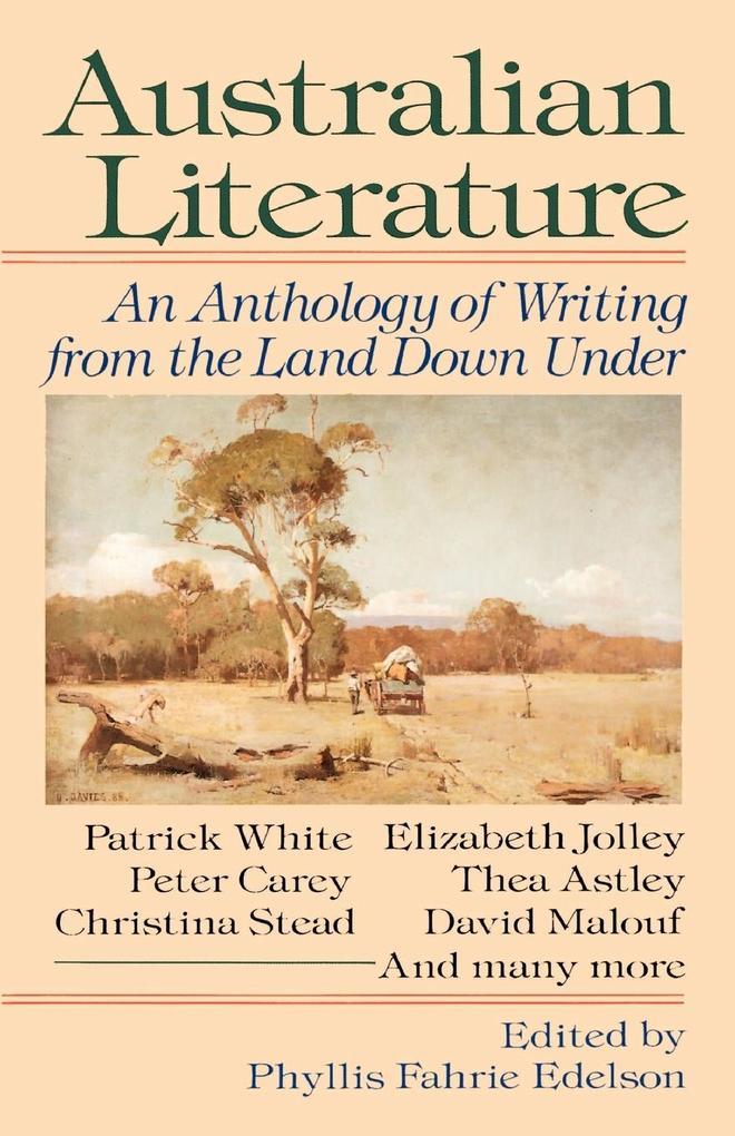 Australian Literature: An Anthology of Writing from the Land Down Under als Taschenbuch