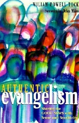Authentic Evangelism: Sharing the Good News with Sense and Sensitivity als Taschenbuch