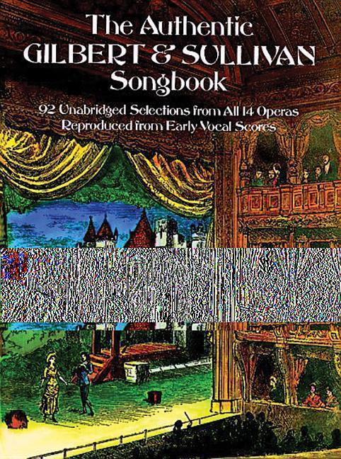 The Authentic Gilbert & Sullivan Songbook als Taschenbuch