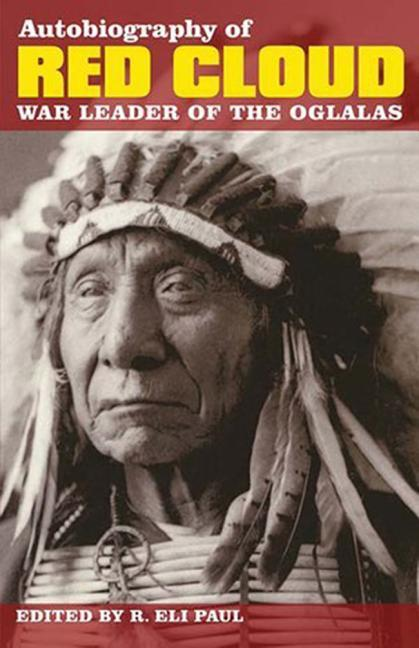 Autobiography of Red Cloud: War Leader of the Oglalas als Taschenbuch