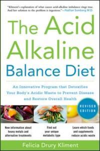 Acid Alkaline Balance Diet, Second Edition: An ...