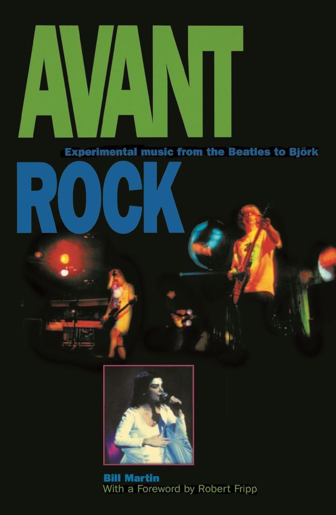 Avant Rock: Experimental Music from the Beatles to Bjork als Taschenbuch