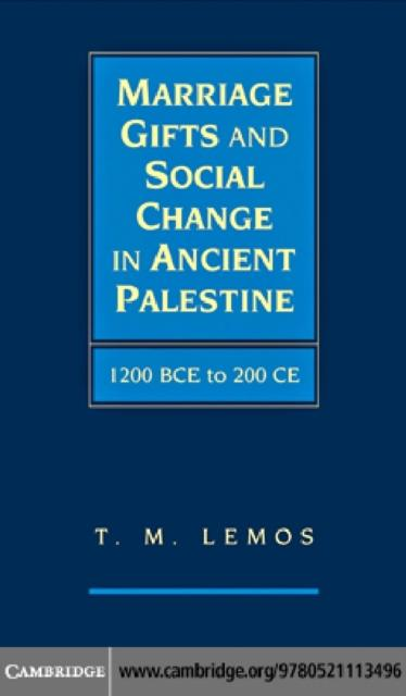 Marriage Gifts and Social Change in Ancient Pal...