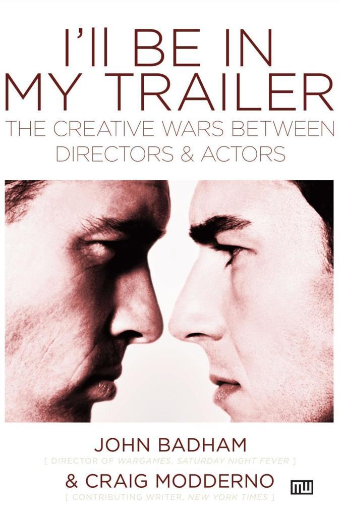 I´ll Be in My Trailer als eBook Download von Jo...