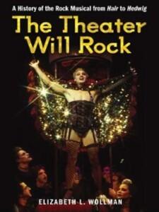 The Theater Will Rock als eBook Download von El...