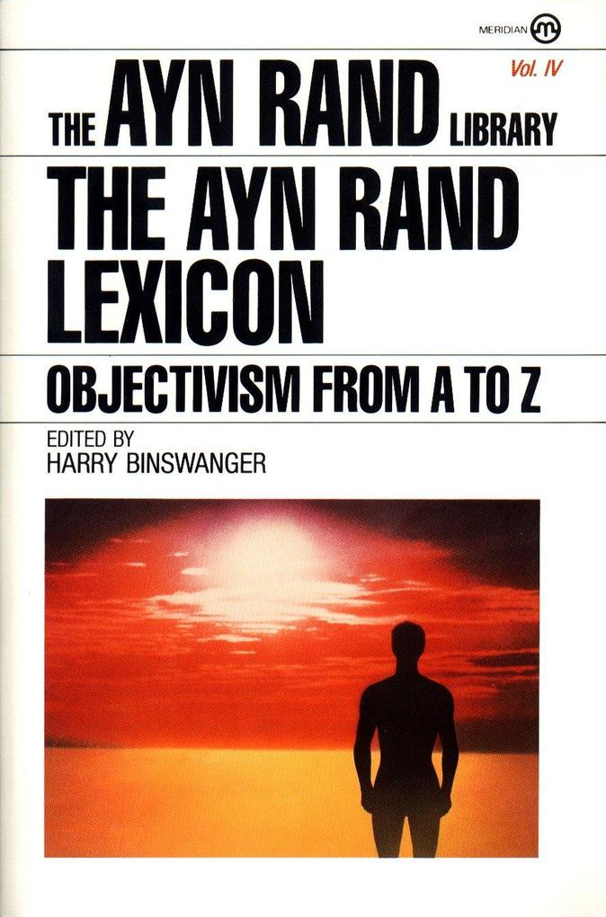 The Ayn Rand Lexicon: Objectivism from A to Z als Taschenbuch