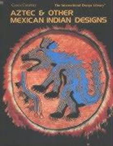 Aztec & Other Mexican Indian Designs als Taschenbuch