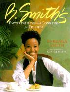 B. Smith's Entertaining and Cooking for Friends als Taschenbuch