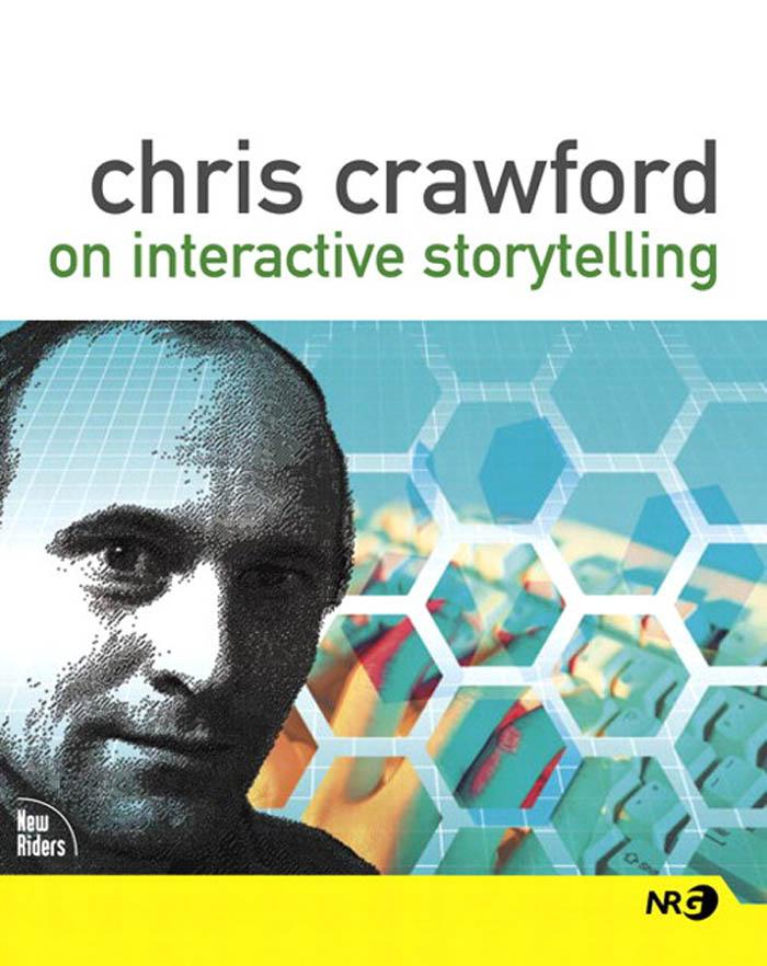 Chris Crawford on Interactive Storytelling als ...