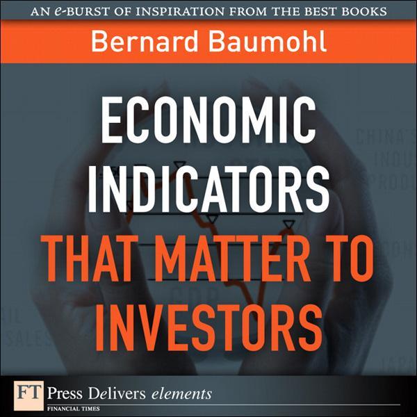 Economic Indicators That Matter to Investors al...