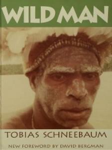 Wild Man als eBook Download von Tobias Schneebaum