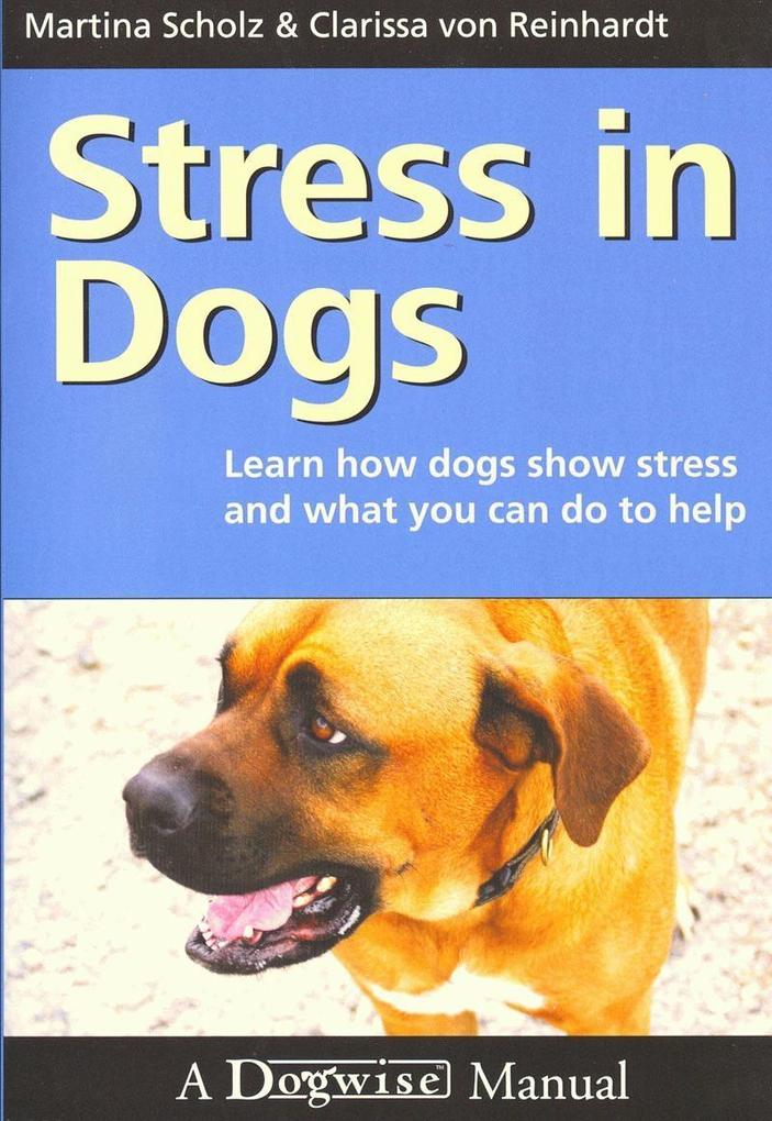 Stress in Dogs als eBook Download von Martina S...