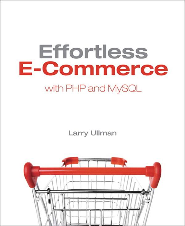 Effortless E-Commerce with PHP and MySQL als eB...