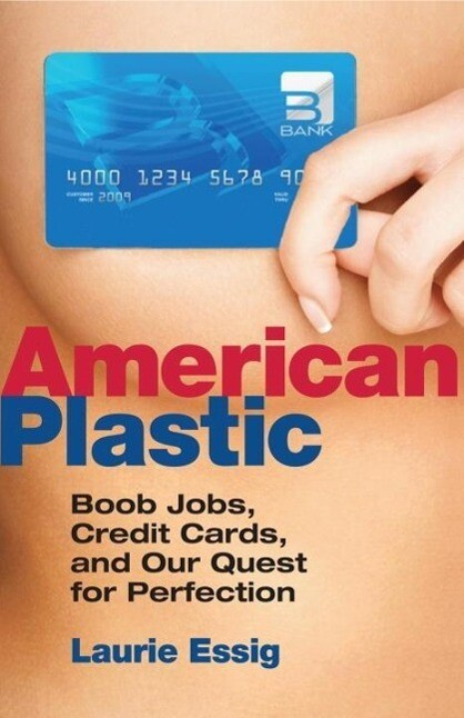 American Plastic als eBook Download von Laurie ...