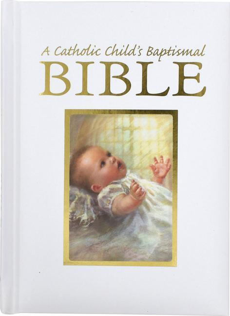 Catholic Child's Baptismal Bible-OE als Buch